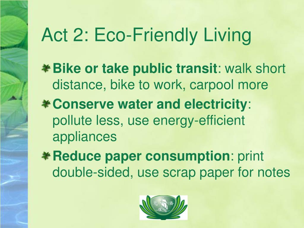 Act 2: Eco-Friendly Living