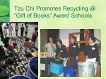 tzu chi promotes recycling @ gift of books award schools