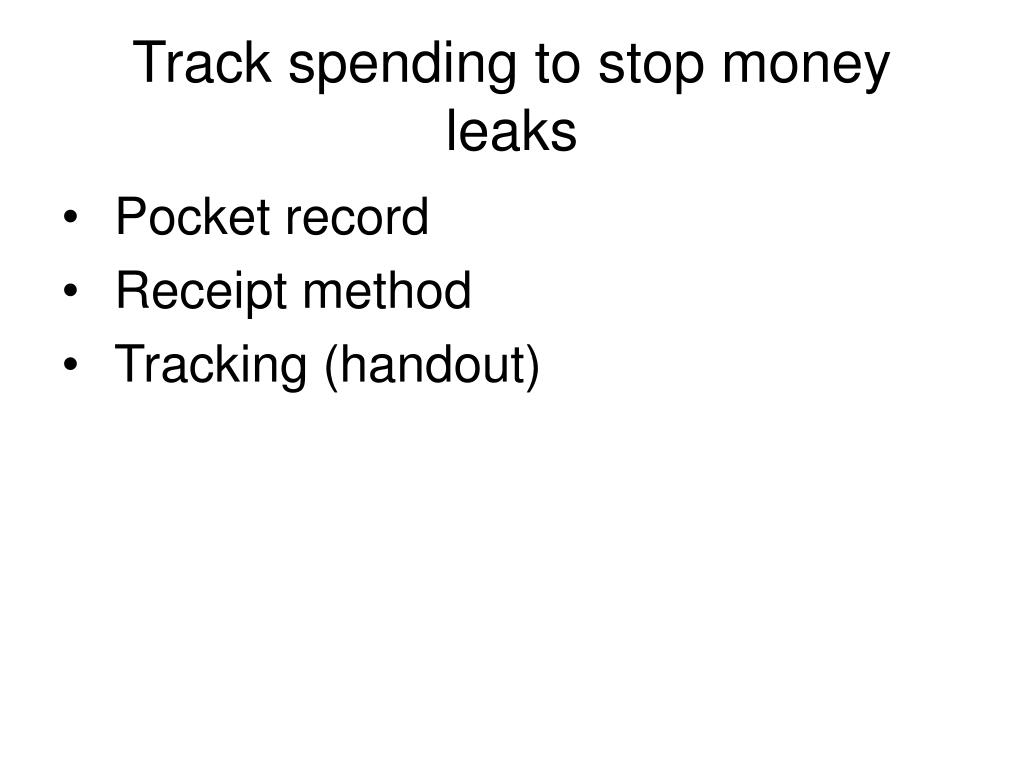 Track spending to stop money leaks