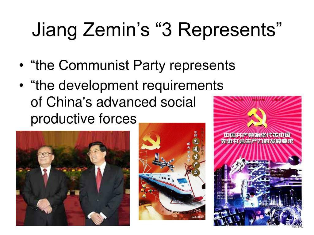 "Jiang Zemin's ""3 Represents"""