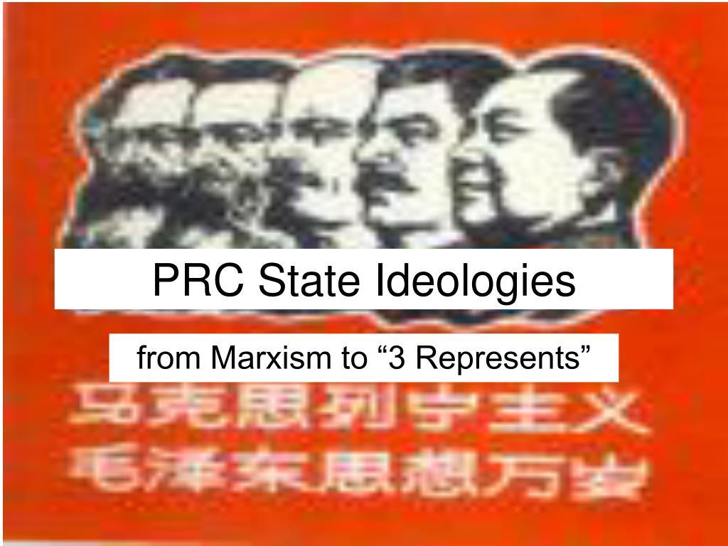 PRC State Ideologies