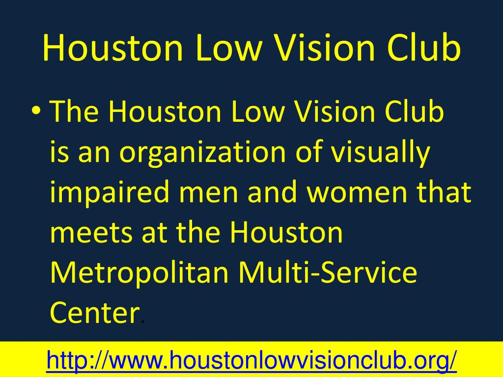 Houston Low Vision Club
