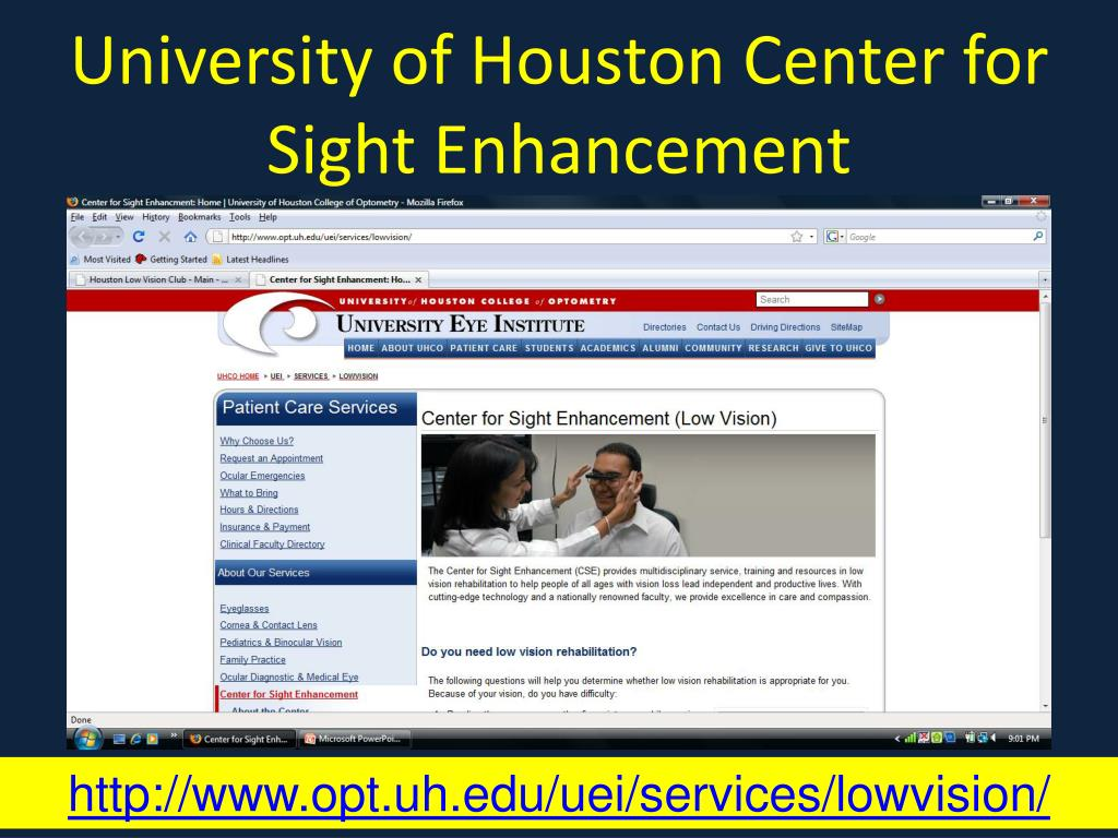 University of Houston Center for Sight Enhancement
