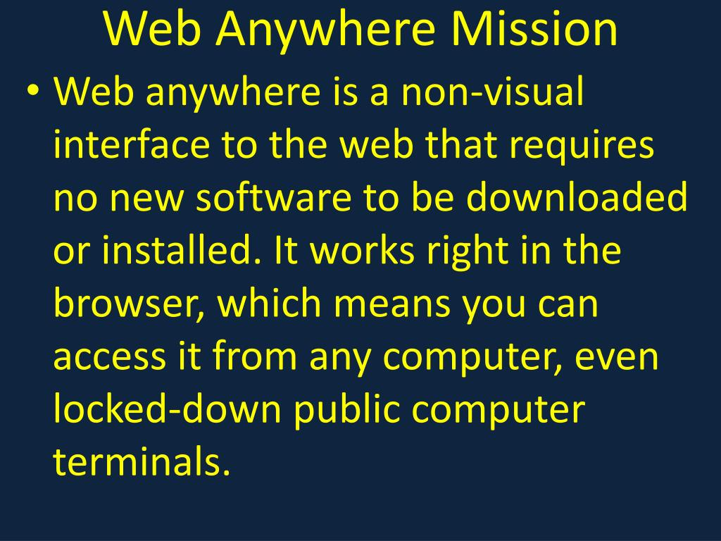 Web Anywhere Mission