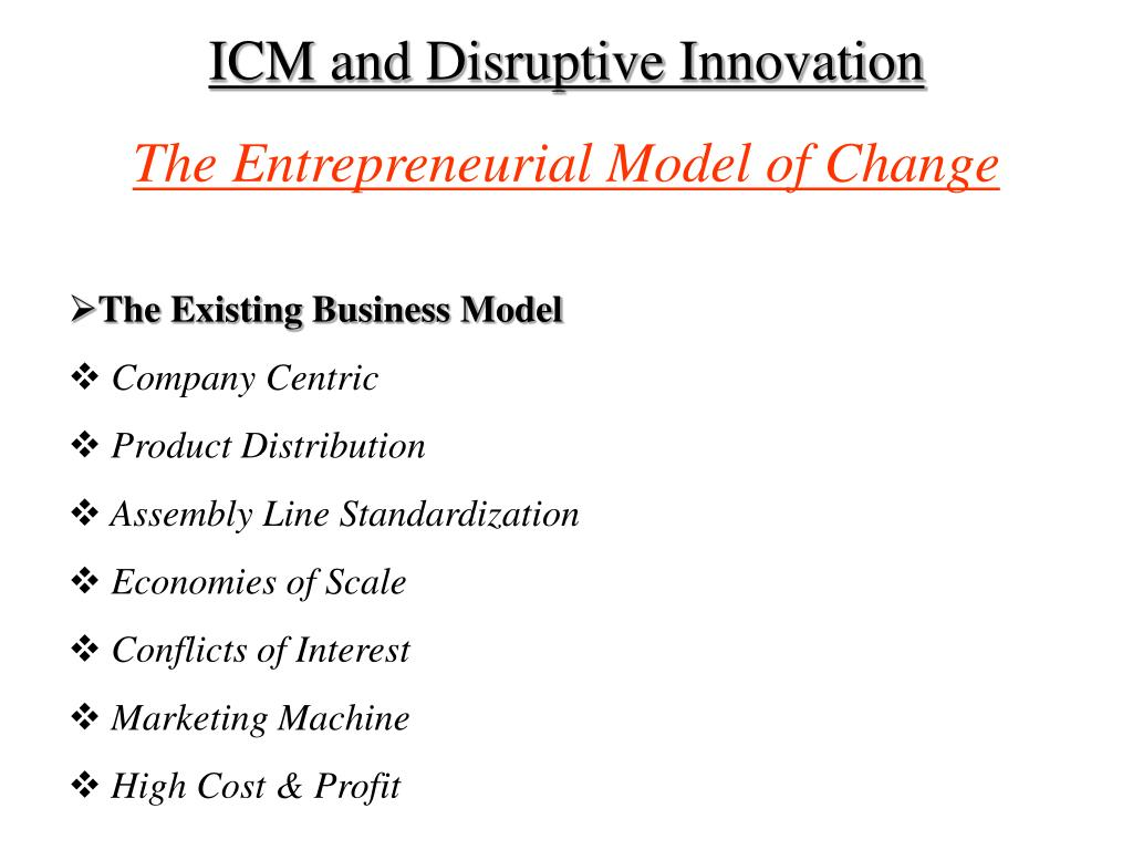 ICM and Disruptive Innovation
