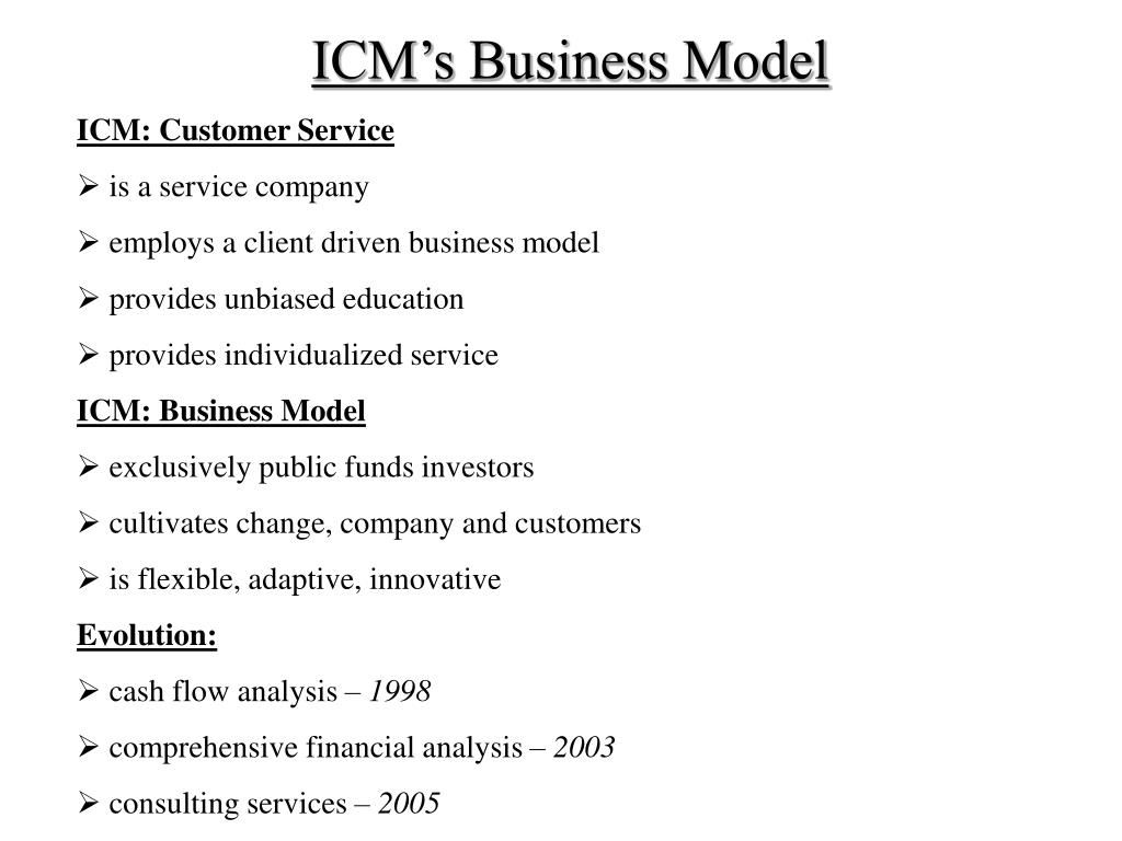 ICM's Business Model