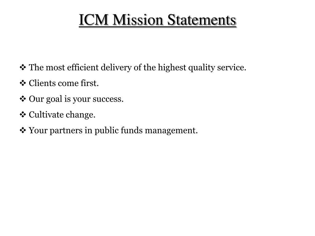 ICM Mission Statements