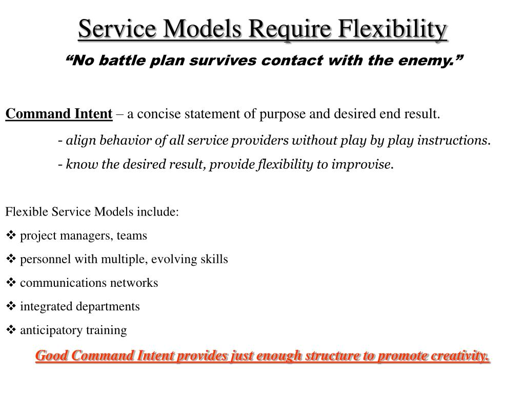 Service Models Require Flexibility