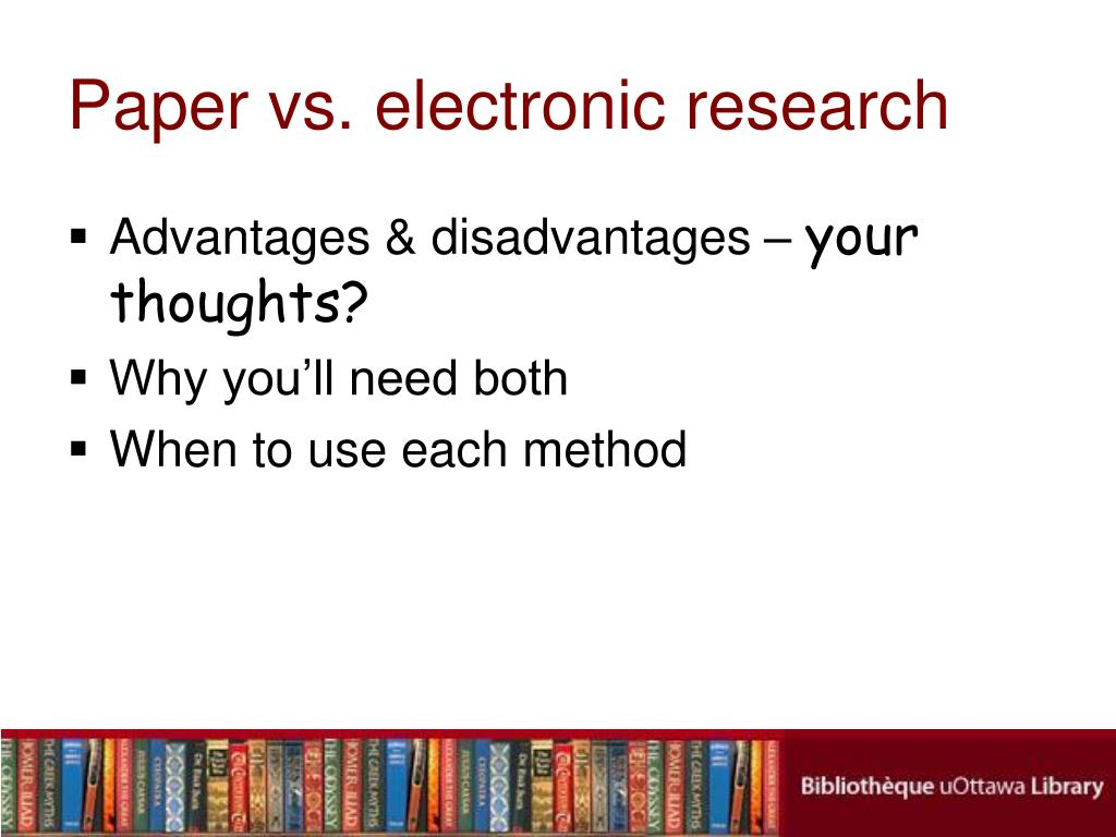 Paper vs. electronic research