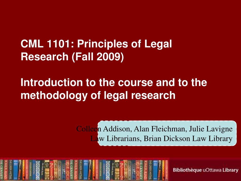CML 1101: Principles of Legal Research (Fall 2009)