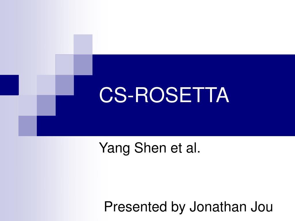 CS-ROSETTA
