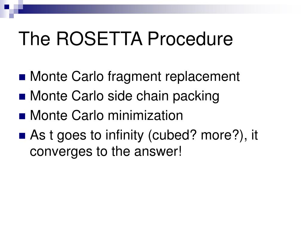 The ROSETTA Procedure