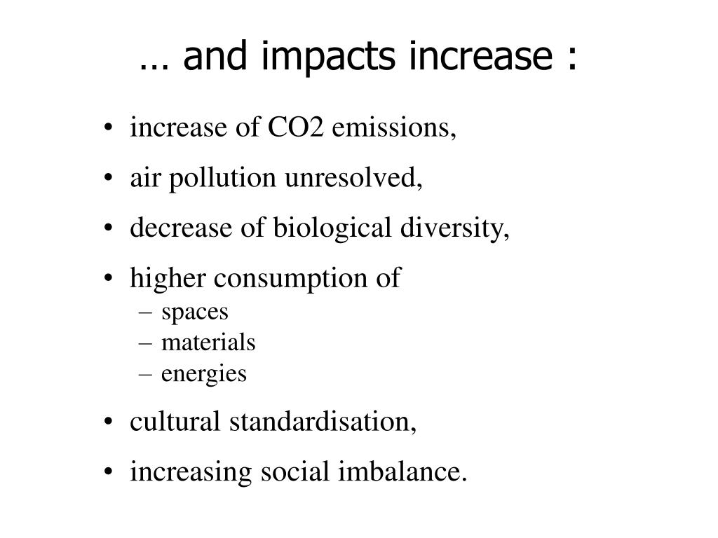 … and impacts increase :