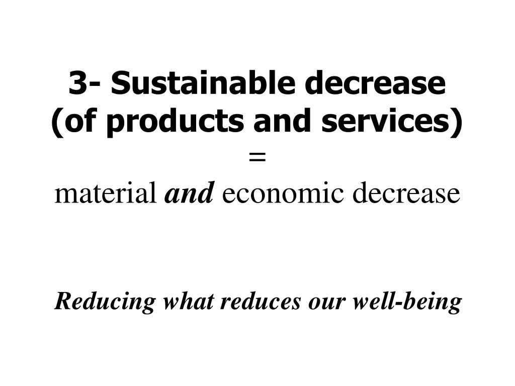3- Sustainable decrease
