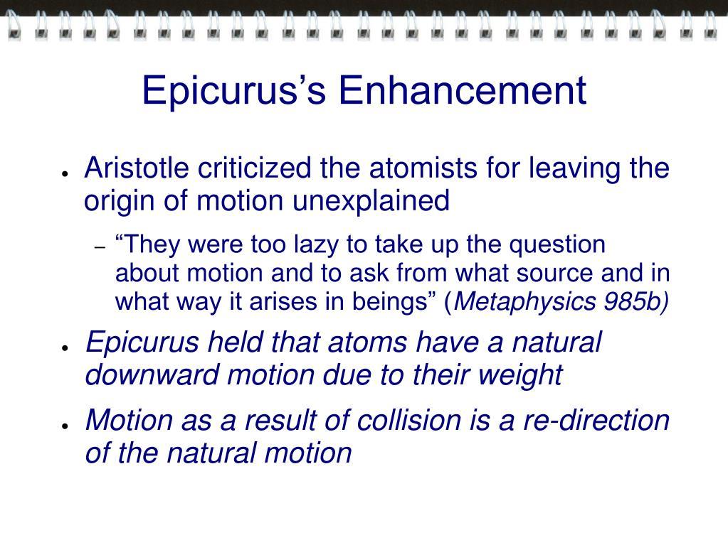 Epicurus's Enhancement