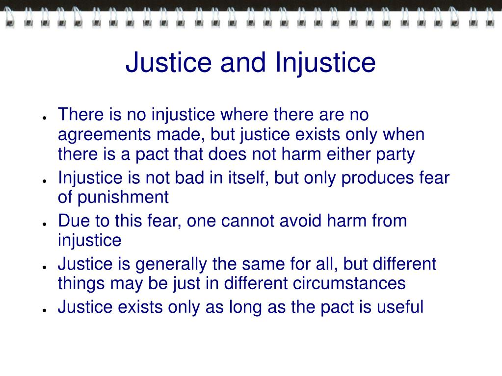 Justice and Injustice