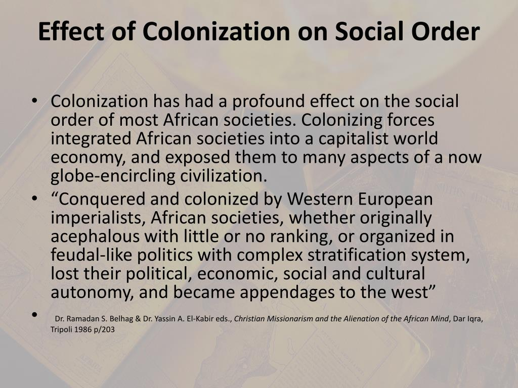 Effect of Colonization on Social Order