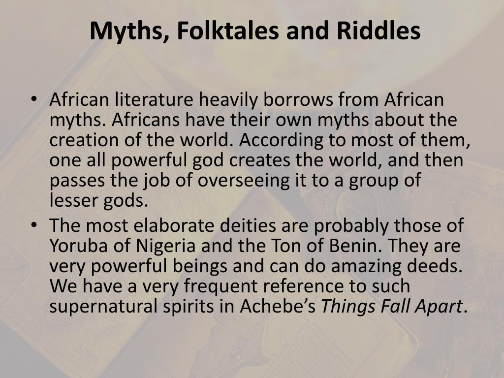 Myths, Folktales and Riddles
