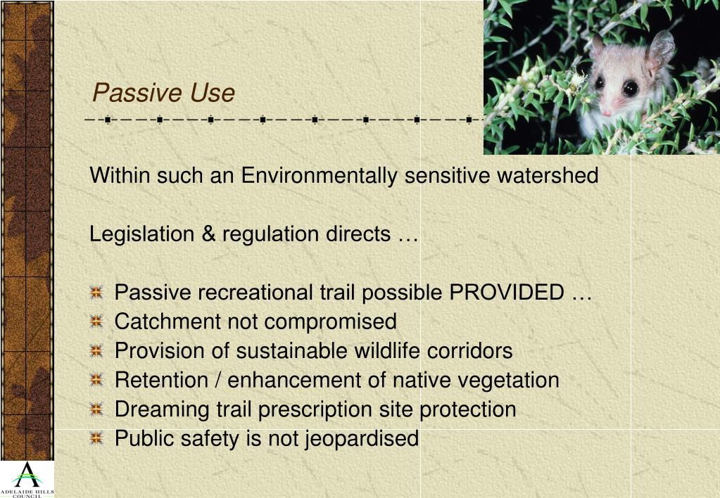 Passive Use