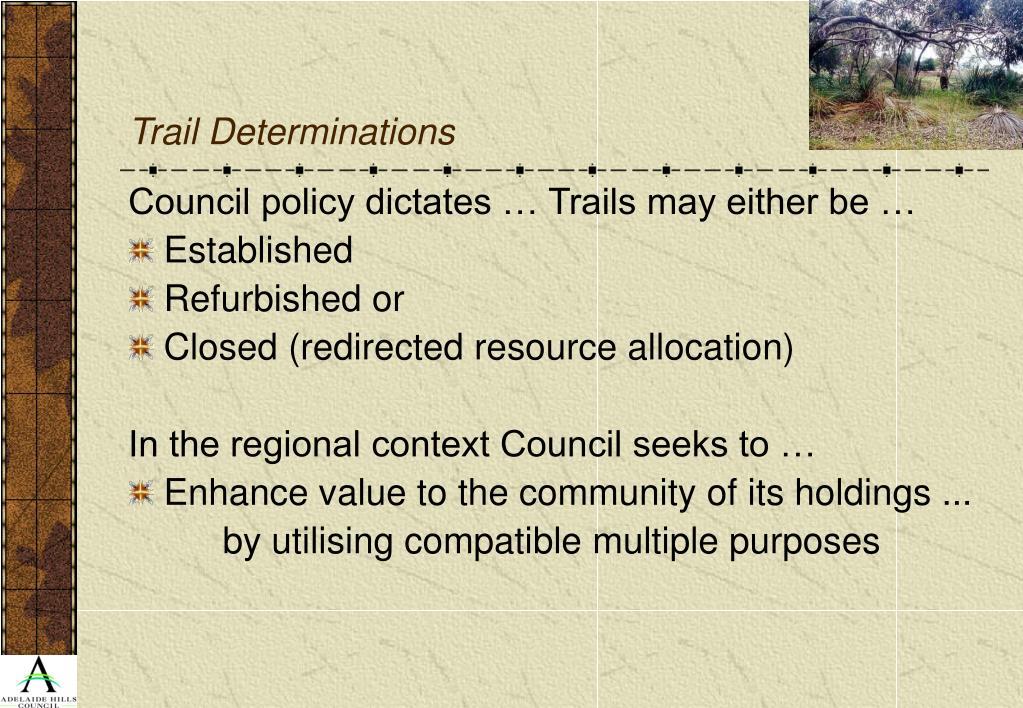 Trail Determinations