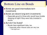 bottom line on bonds