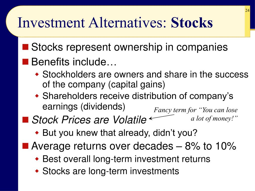 Investment Alternatives: