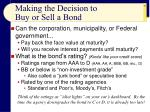 making the decision to buy or sell a bond