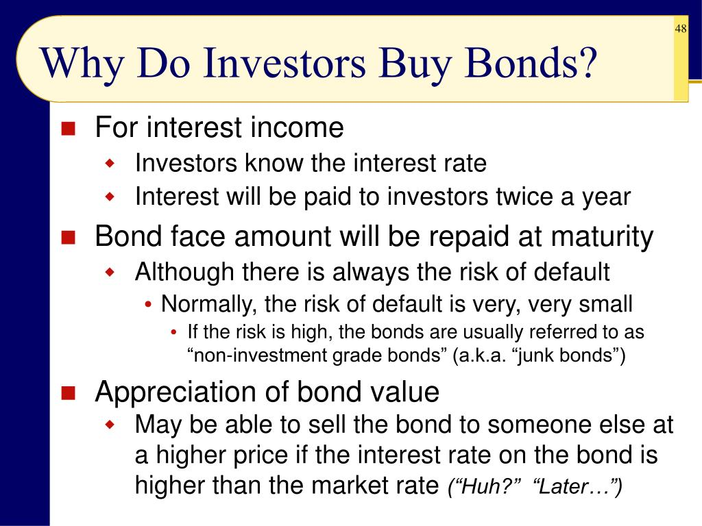 Why Do Investors Buy Bonds?