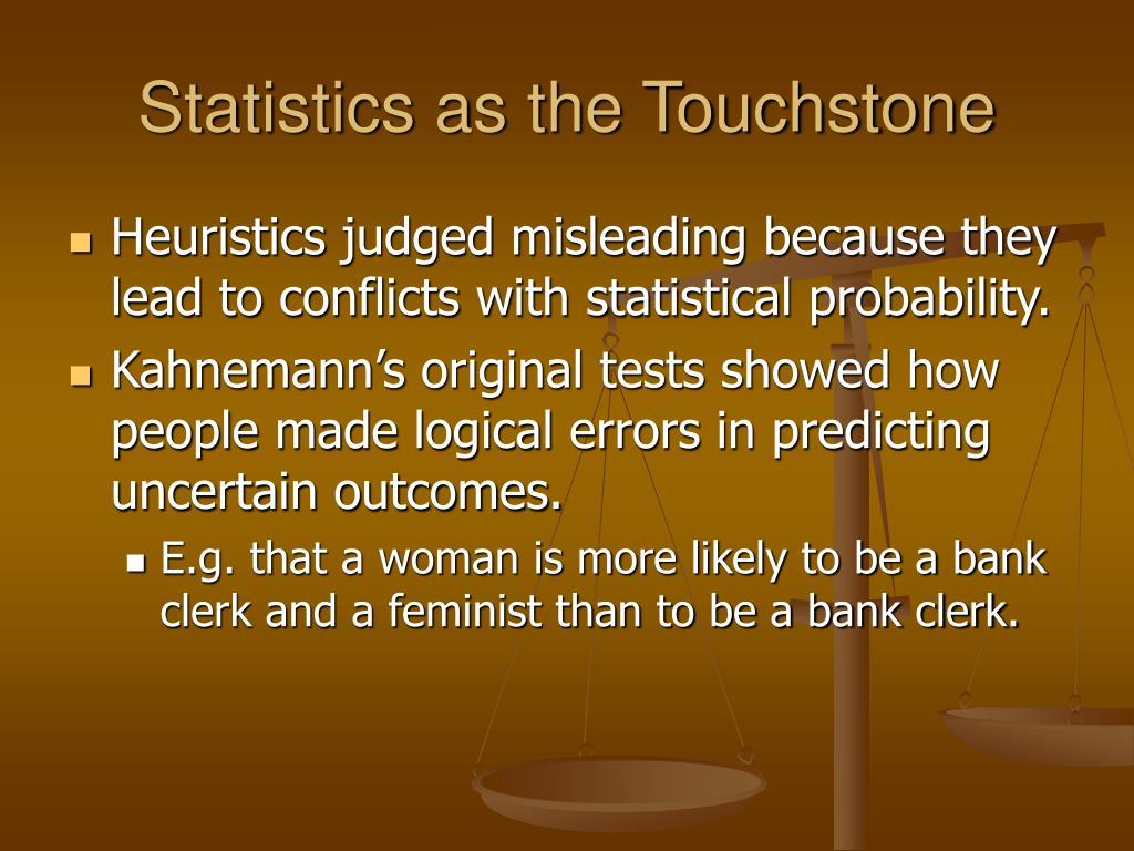 Statistics as the Touchstone