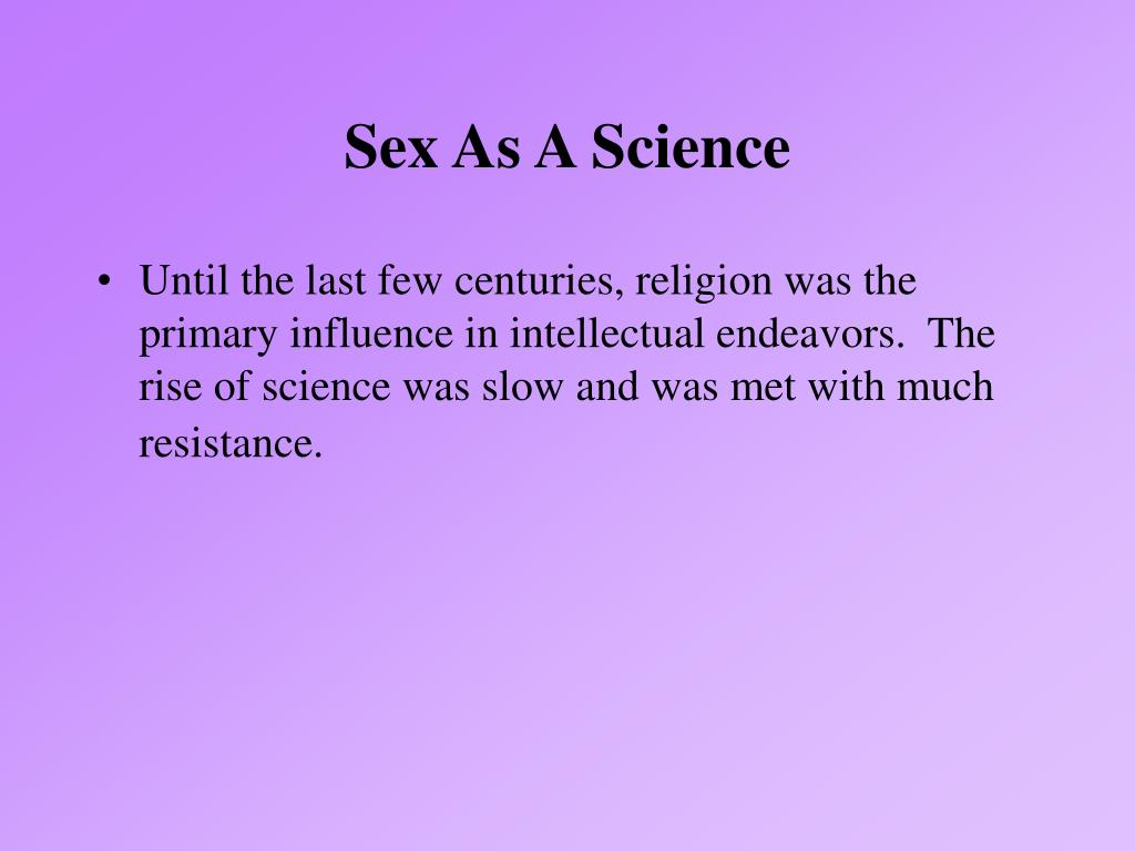 Sex As A Science