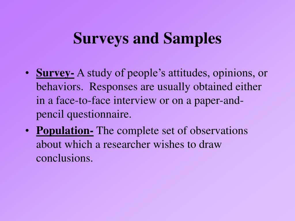 Surveys and Samples