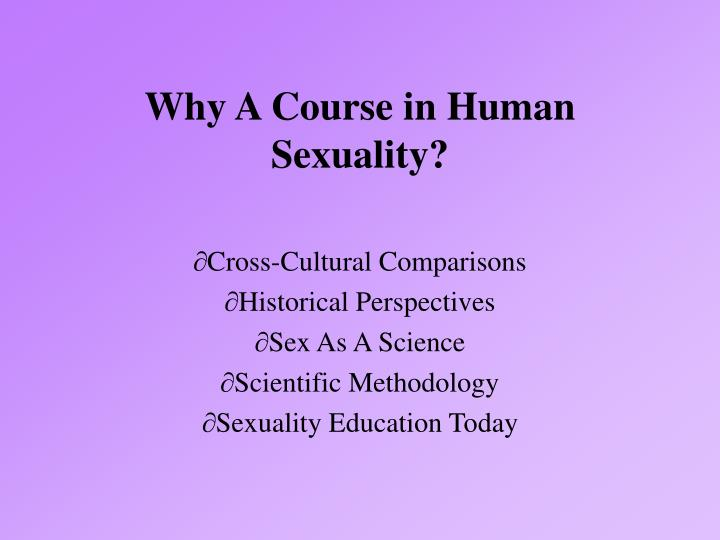 Why a course in human sexuality l.jpg