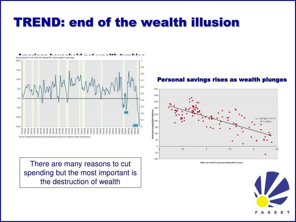 TREND: end of the wealth illusion