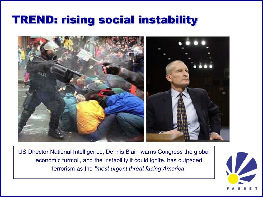 TREND: rising social instability