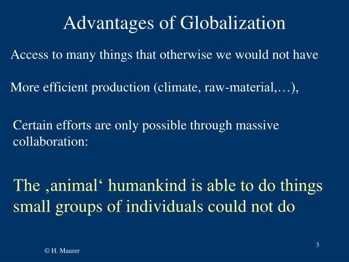 Advantages of Globalization