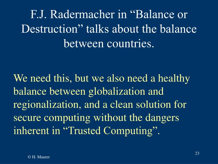 """F.J. Radermacher in """"Balance or Destruction"""" talks about the balance between countries."""