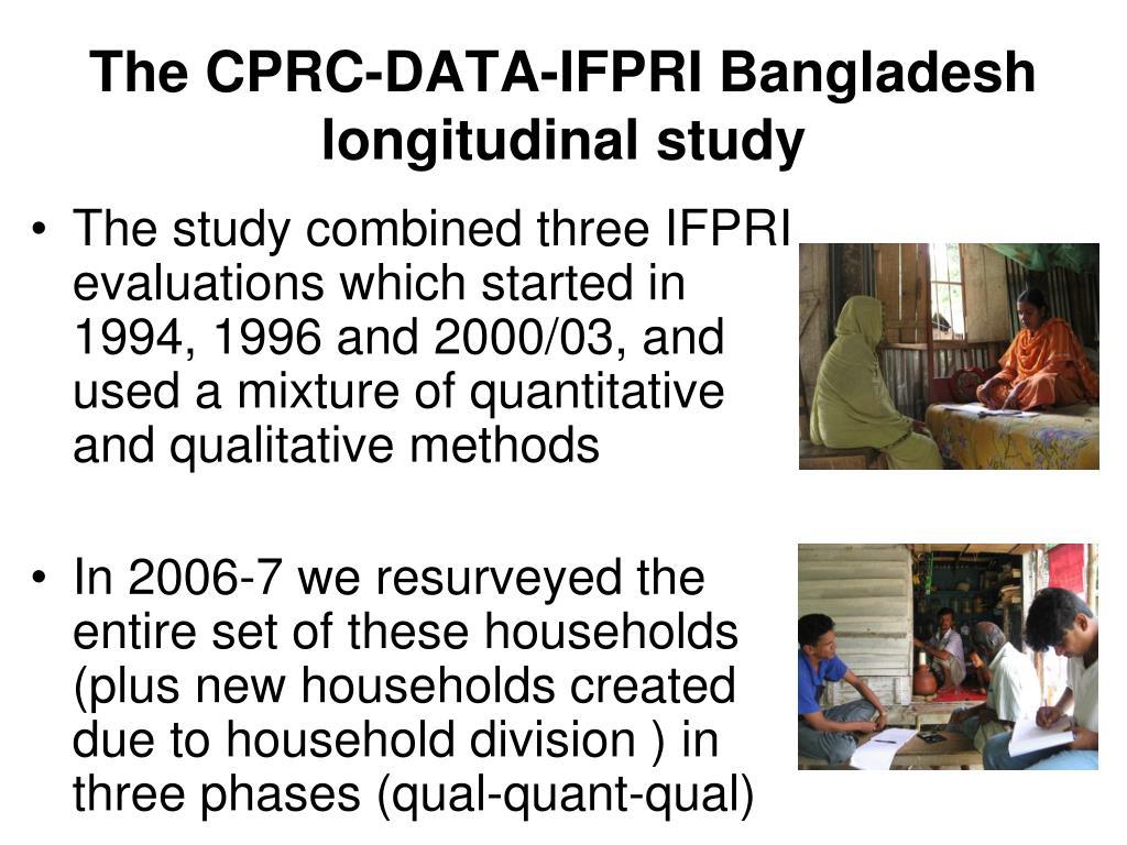 The CPRC-DATA-IFPRI Bangladesh longitudinal study
