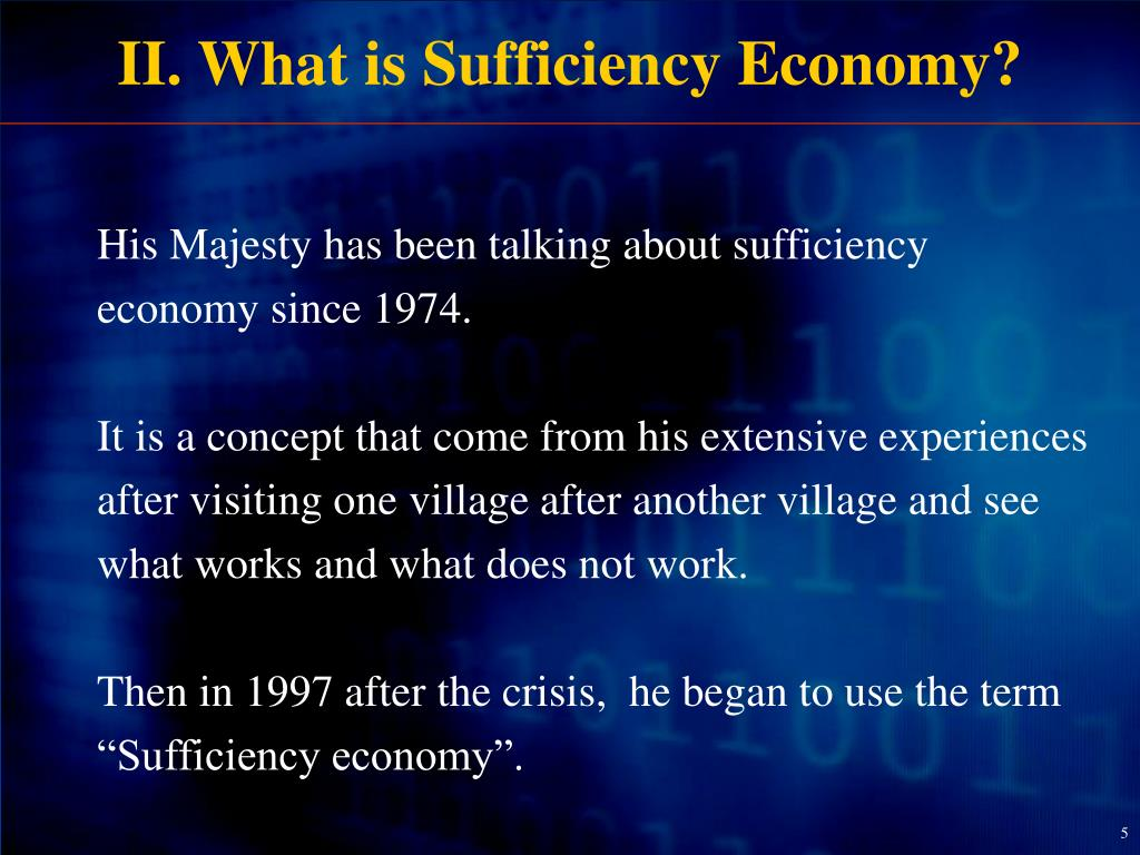 II. What is Sufficiency Economy?