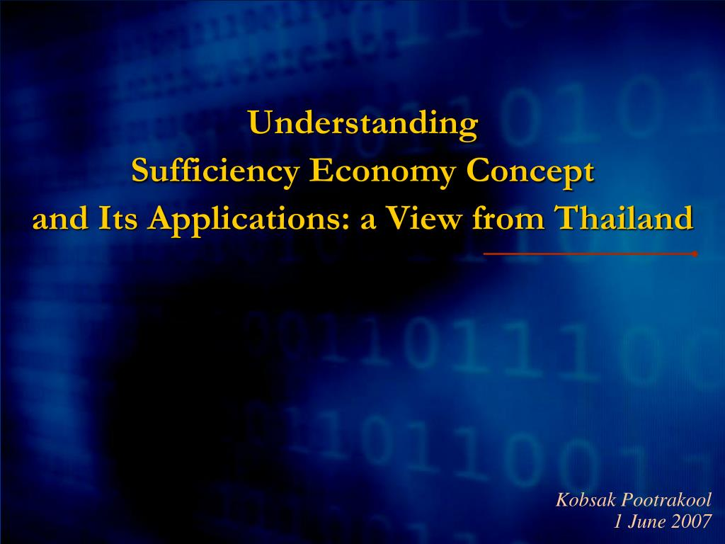 understanding sufficiency economy concept and its applications a view from thailand