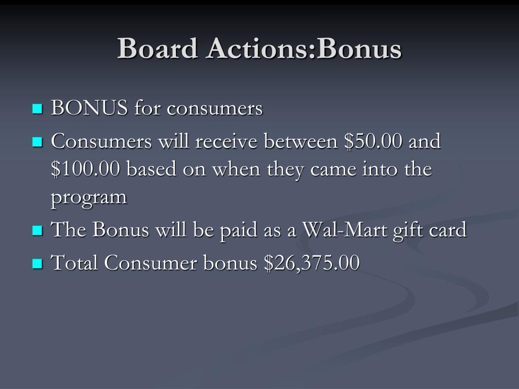 Board Actions:Bonus