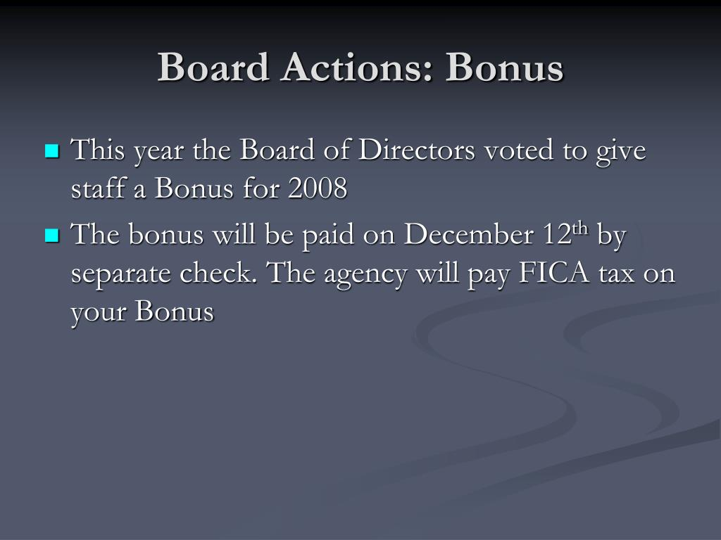 Board Actions: Bonus