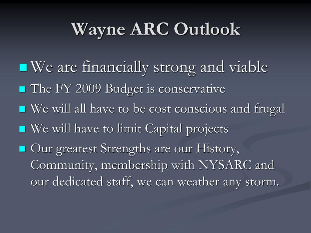 Wayne ARC Outlook