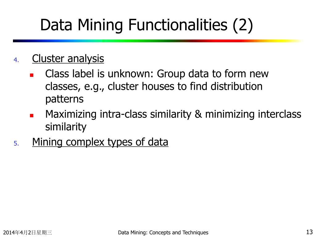 Data Mining Functionalities (2)