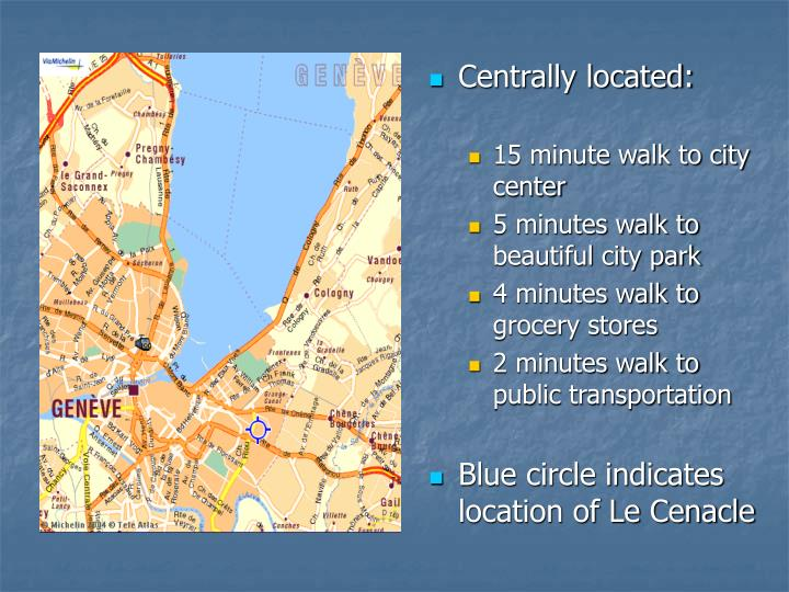Centrally located: