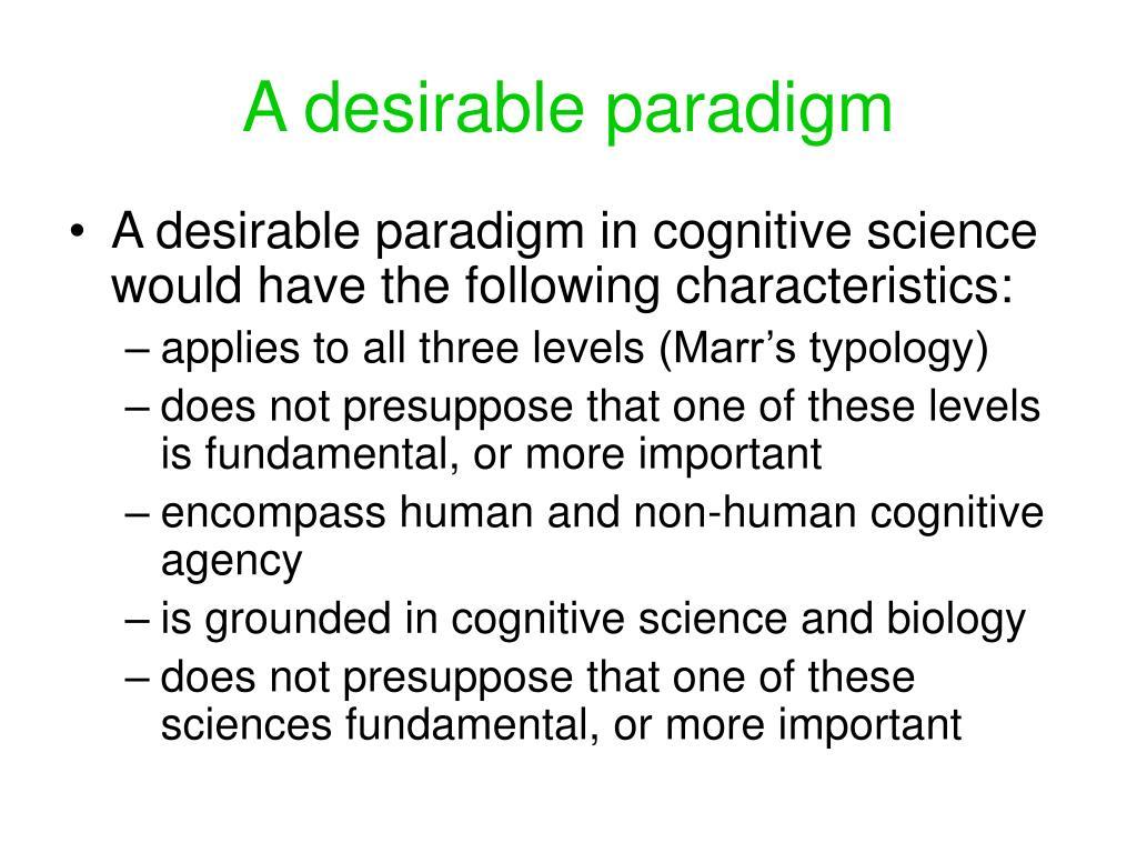 A desirable paradigm