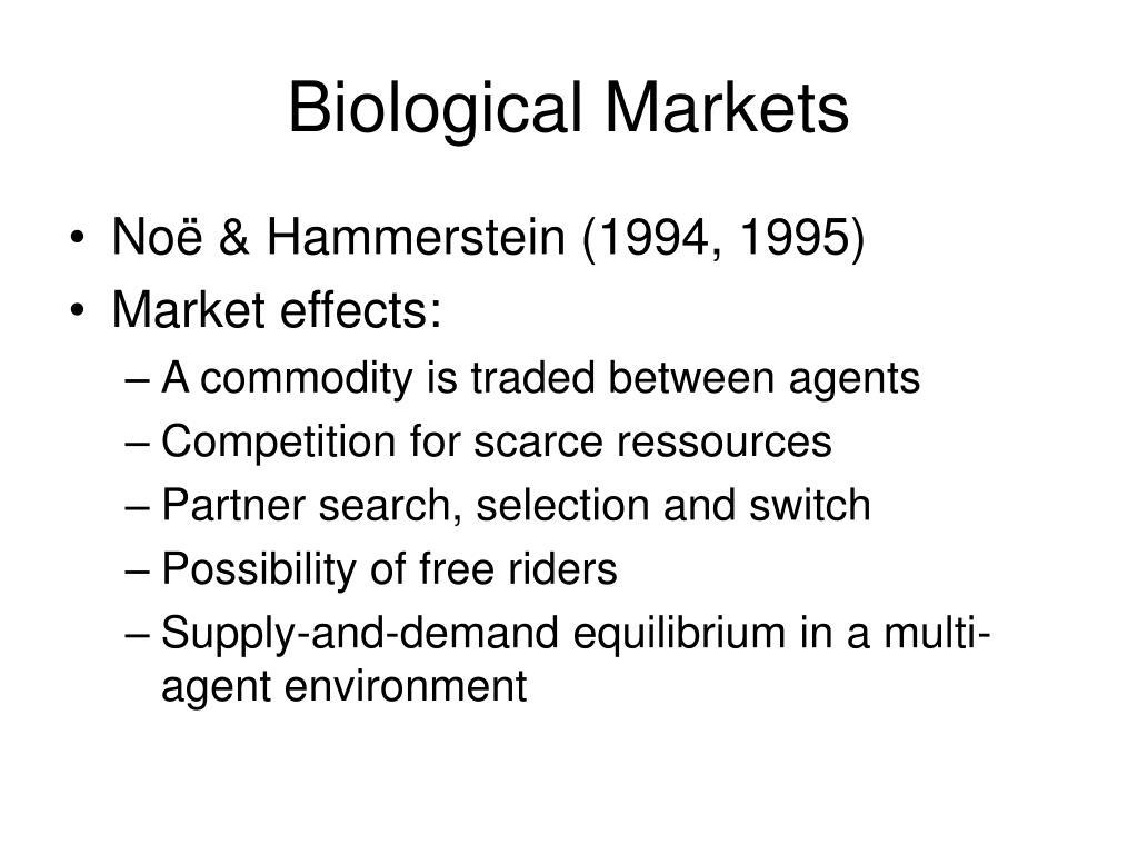 Biological Markets