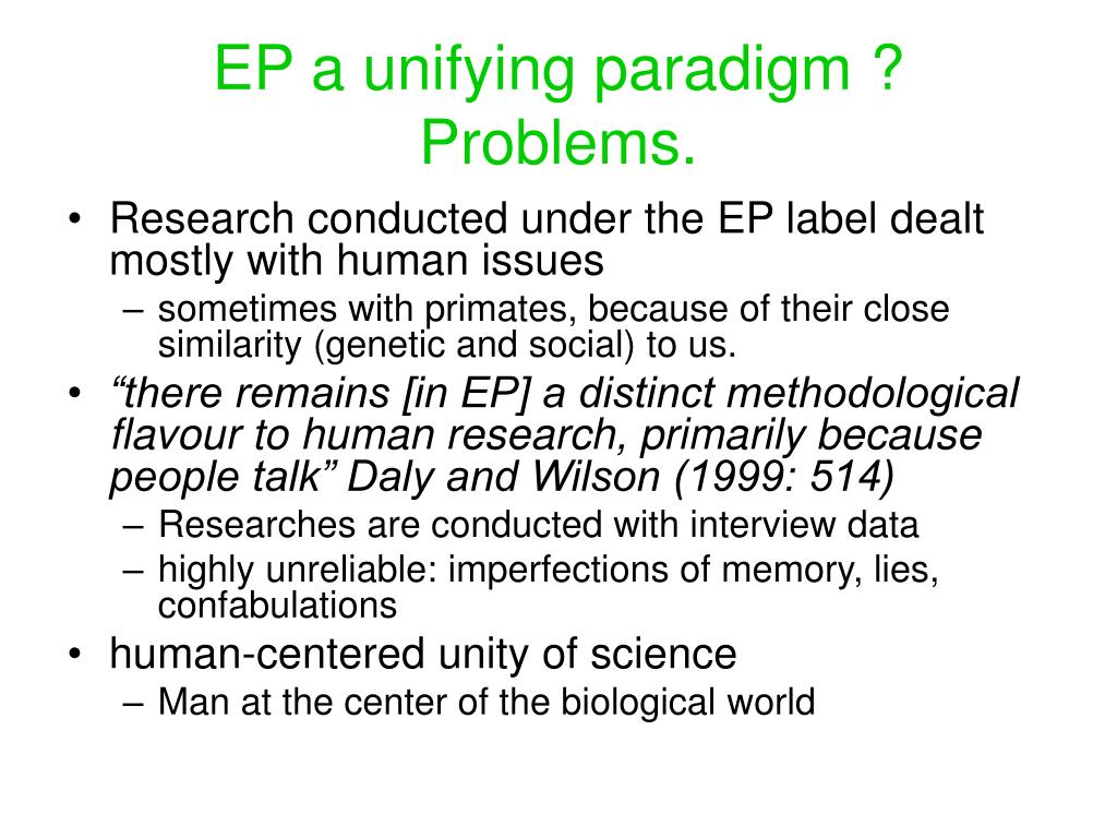 EP a unifying paradigm ? Problems.