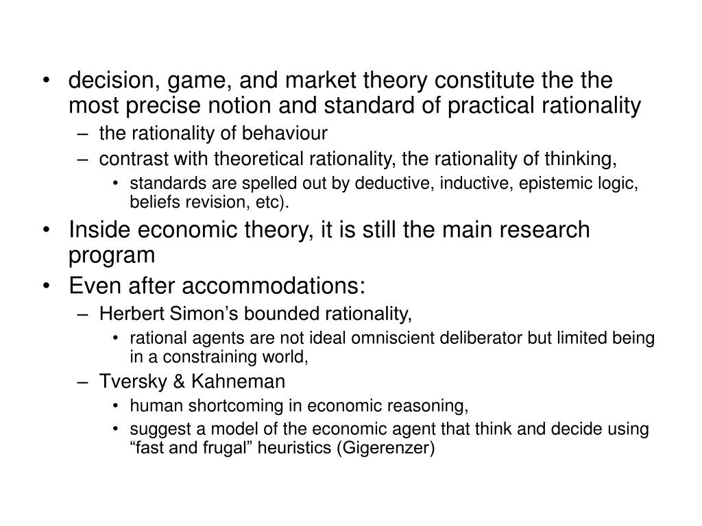 decision, game, and market theory constitute the the most precise notion and standard of practical rationality