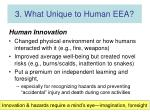 3 what unique to human eea16