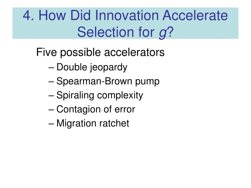 4. How Did Innovation Accelerate Selection for